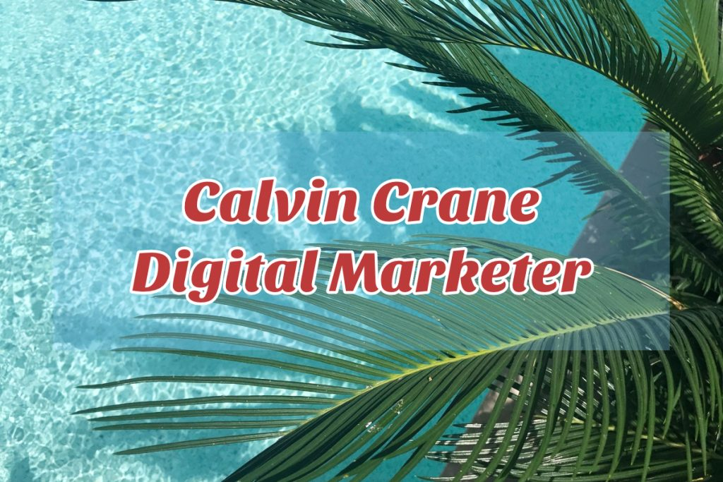 Calvin Crane Digital Marketing